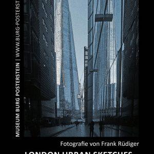 18.03. - 27.05.18 - London Urban Sketches von Frank Rüdiger - Museum Burg Posterstein