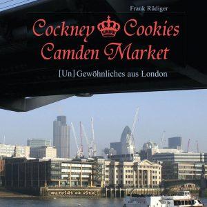 """29.04.18 - Lesung: Frank Rüdiger - """"Cockney, Cookies, Camden Market – [Un]Gewöhnliches aus London"""" - Museum Burg Posterstein"""