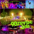 90's Trash Party 2018 – STAK reloaded