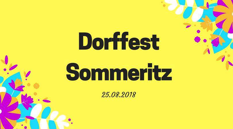 25. August 2018 - Sommeritz - Dorffest Sommeritz