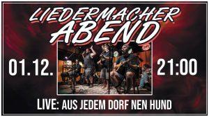 01. Dezember 2018 - Liedermacher Abend - STAK reloaded Schmölln