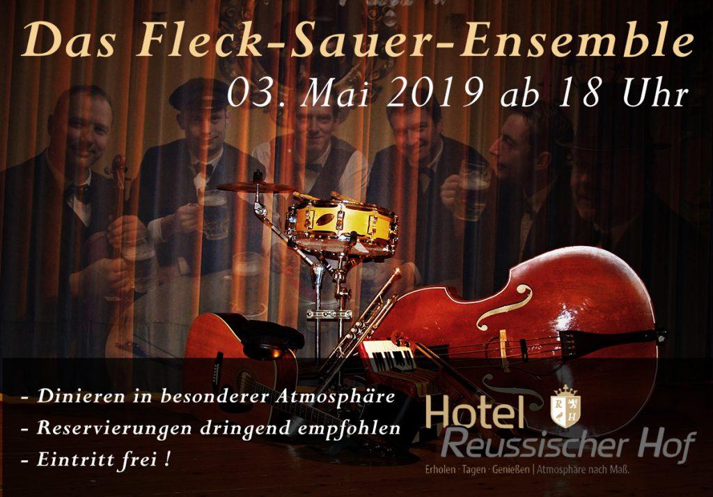03. Mai 2019 - Das Fleck Sauer Ensemble - Hotel Reussischer Hof Schmölln