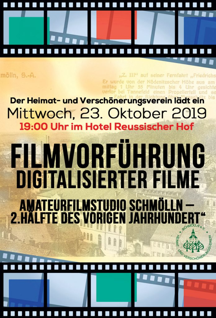 23. Oktober 2019 - Filmvorführung digitaliserter Filme - Heimat- und Verschönerungsverein Schmölln e. V.